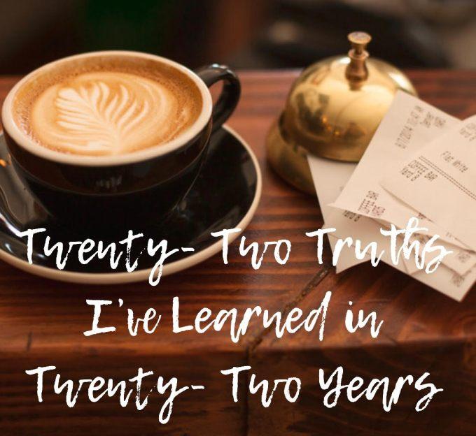 twenty two truths august 31st 2018